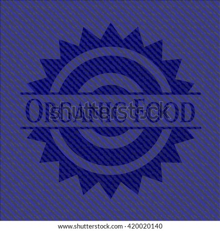 Organic Food jean or denim emblem or badge background