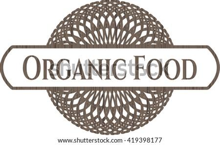Organic Food realistic wooden emblem
