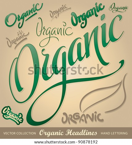 organic headlines, hand lettering set (vector) - stock vector