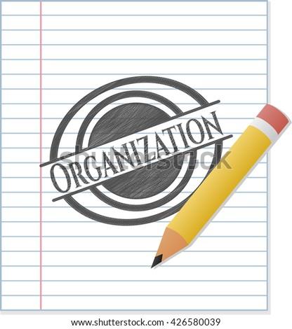 Organization drawn in pencil