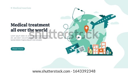 Organization of medical tourism and treatment all over the world. Vector illustration with Earth, atlas, clinic building. Globe on white background with stethoscope, airplane. Flyer, web page concept. Photo stock ©
