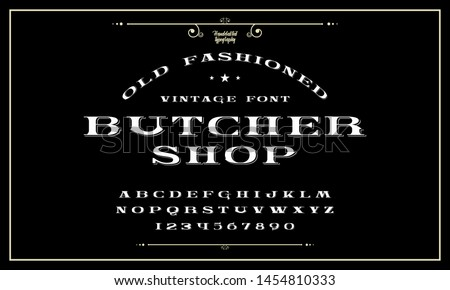 Original Hand Drawn Typeface. Great for Vintage Brands, Barbecue Restaurant, Meat Store, Steakhouse, Farms, Food, Artisan Hand Made Goods, Apparel, Logo and Packaging Design etc.