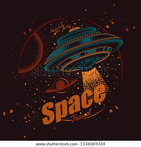 Original vector emblem in vintage style. Flying saucer in space on the background of planets