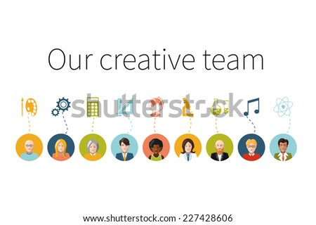 Our creative team. Flat people avatars with signs their professions