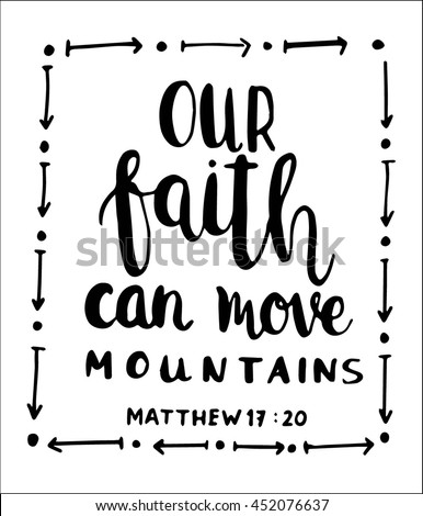 our faith can move mountains on