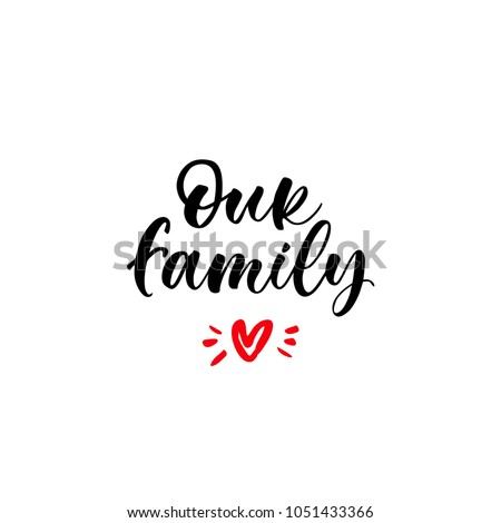 our family lettering for