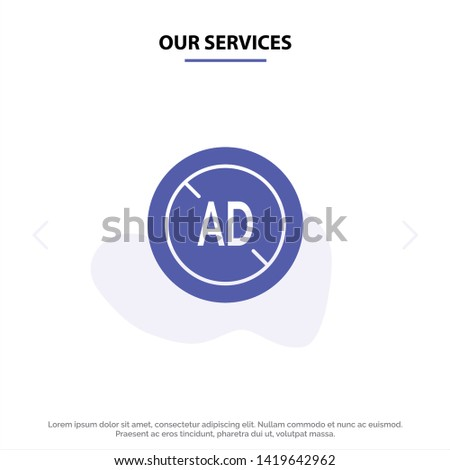Our Services Ad, Blocker, Ad Blocker, Digital Solid Glyph Icon Web card Template