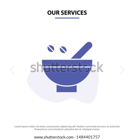 Our Services Cosmetic Herbs, Herbs, Medicinal Herbs, Natural, Organic, Plants Solid Glyph Icon Web card Template. Vector Icon Template background