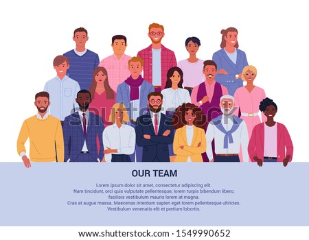 Our team background concept. Vector illustration of group diverse business people and company members, standing behind the place for your text. Isolated on white.