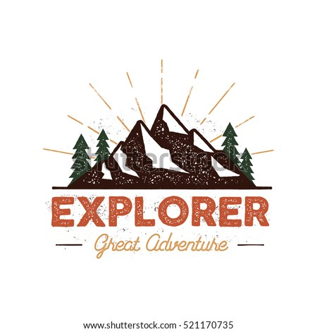 Outdoor explorer badge. Retro illustration of outdoor explorer label. Typography and roughen style. Outdoor explorer logo with letterpress effect. Inspirational text. Outdoor explorer stock vector. - Shutterstock ID 521170735