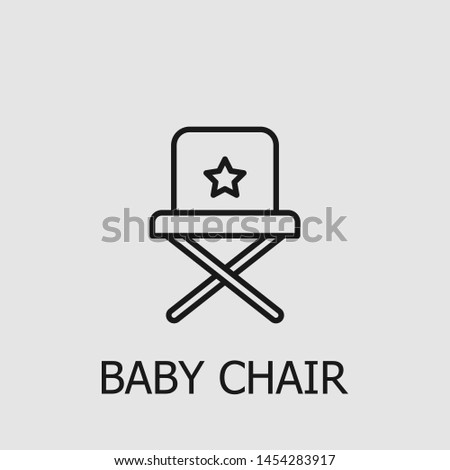 Outline baby chair vector icon. Baby chair illustration for web, mobile apps, design. Baby chair vector symbol.
