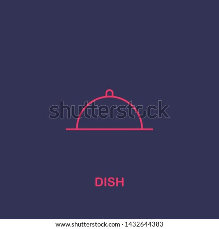 Outline dish icon.dish vector illustration. Symbol for web and mobile