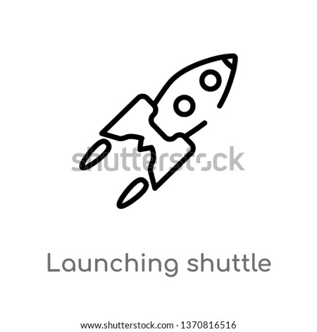 outline launching shuttle vector icon. isolated black simple line element illustration from astronomy concept. editable vector stroke launching shuttle icon on white background