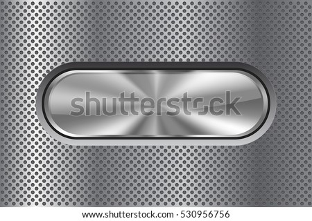 Oval metal button on perforated background. Vector illustration