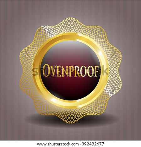 Ovenproof gold emblem or badge