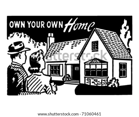 Own Your Own Home 3 - Retro Ad Art Banner