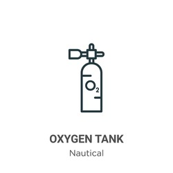 Oxygen tank outline vector icon. Thin line black oxygen tank icon, flat vector simple element illustration from editable nautical concept isolated stroke on white background