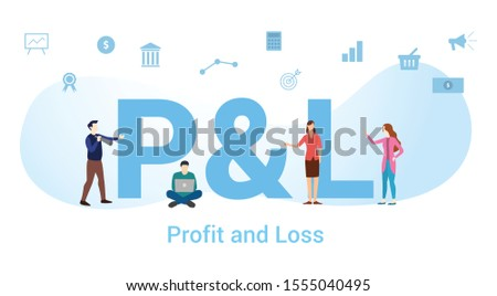 p&l profit and loss concept with big word or text and team people with modern flat style - vector Stock fotó ©