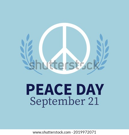 Pacific symbol with olive branches with the inscription world day of peace. International Day of Peace, traditionally celebrated annually. Peace in the world concept, nonviolence vector