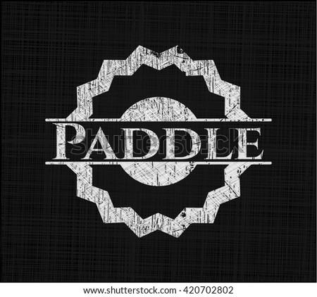 Paddle written on a chalkboard