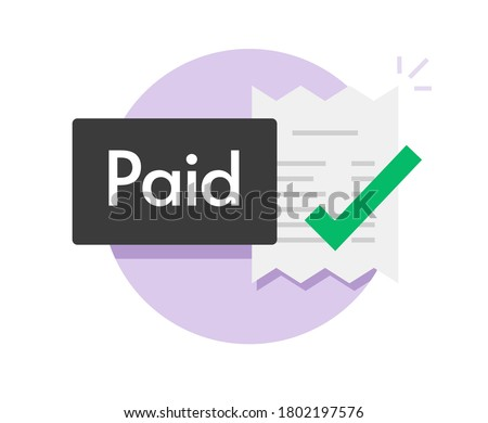 Paid bill invoice icon vector status button of success completed payment flat symbol, concept of valid verified pay notice notification with check mark receipt, money payout done Stock photo ©