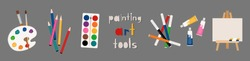 Painter art tools. Paint arts tool kit vector illustration, vector watercolor painting design artists supplies, brushes easel palette felt-tip pens