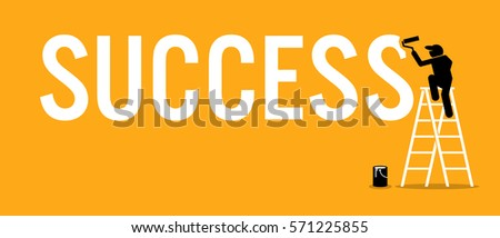 Painter painting the word success on a wall by climbing up a ladder. Vector artworks depicts successful mission, achievement, and accomplishment.