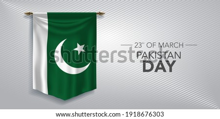 Pakistan day greeting card, banner, vector illustration. Pakistani national day 23rd of March background with pennant