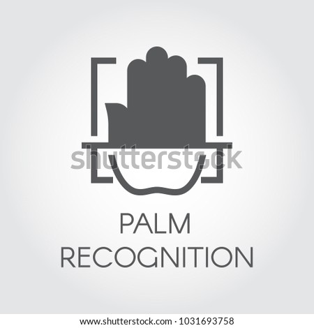 Palm recognition flat icon. Identity biometric scanning. Verification palmprint system. Authentication technology in mobile phones, smartphones and other devices and locks. Vector black label
