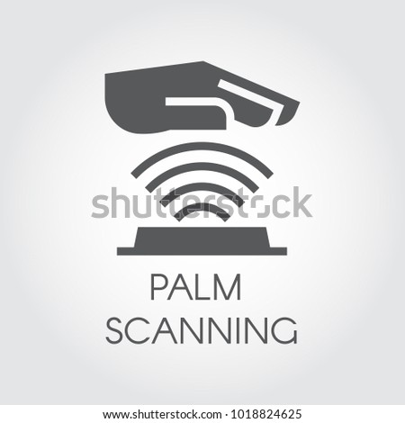 Palm scanning glyph icon. Verification palmprint system flat sign. Authentication technology in mobile phones, smartphones, tablet and other devices and locks. Digital concept logo Vector illustration