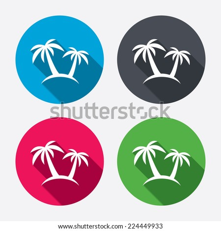 Palm Tree sign icon Travel trip symbol Circle buttons with long shadow 4 icons set Vector