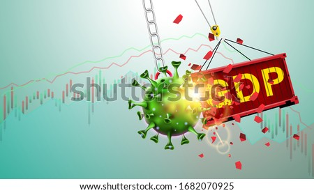 Pandemic and flu outbreak coronavirus or covid-19 effect to GDP trade and economy and stock market business and financial recession concept. Vector illustration design. Giant virus crash to container.