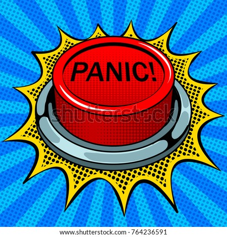 Panic red button pop art retro vector illustration. Comic book style imitation.