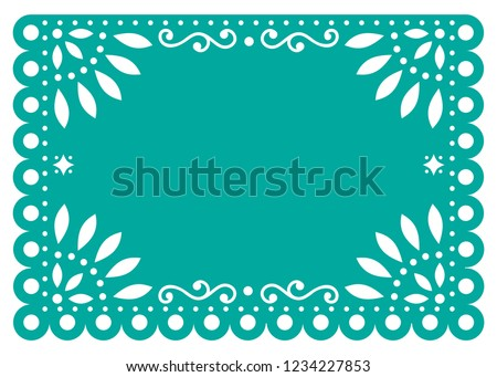 Papel Picado vector template design in turquoise, Mexican paper decoration with flowers and geometric shapes.    Traditional banner form Mexico, Cut out floral retro composition isolated on white      Foto stock ©