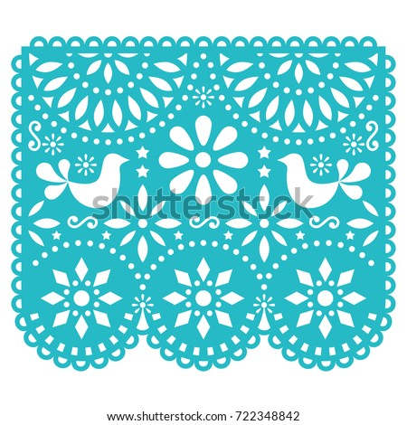 Papel Picado vector template design, Mexican paper decorations with birds and flowers, traditional fiesta banner in turquoise   Traditional banner form Mexico, Cut out floral composition