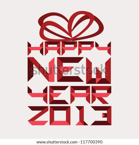 "Paper art typography ""Happy new year 2013"" forms abstract gift box for greeting in red."