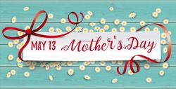 Paper banner with the text May 13 Mothers Day.  Eps 10 vector file.