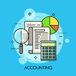 Paper document, magnifying glass, calculator and pie chart. Accounting and auditing service, budget planning, revenue and financial gains calculation concept. Vector illustration for poster, website.