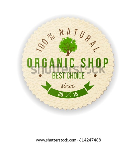 Paper label with type design - 100 natural. Organic shop. Best choice. Since 2015