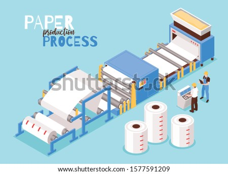 Paper manufacturing from woods pulp automated operator controlled process drying sheet forming machinery isometric composition vector illustration