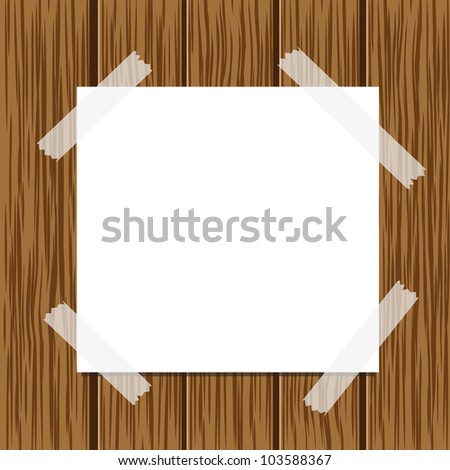 Paper message and wood background - stock vector