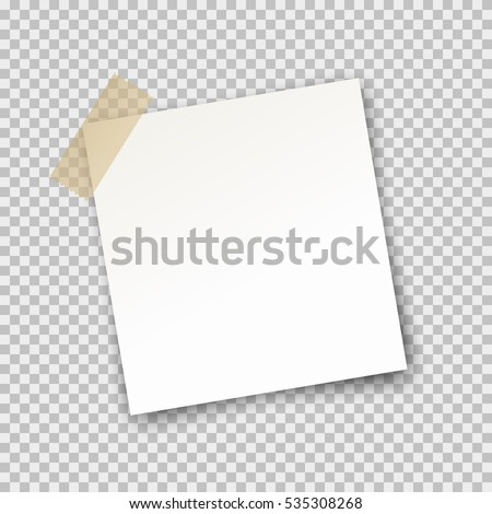 Paper sheet on translucent sticky tape with transparent shadow isolated on a transparent background. Empty note template for your design. Vector illustration