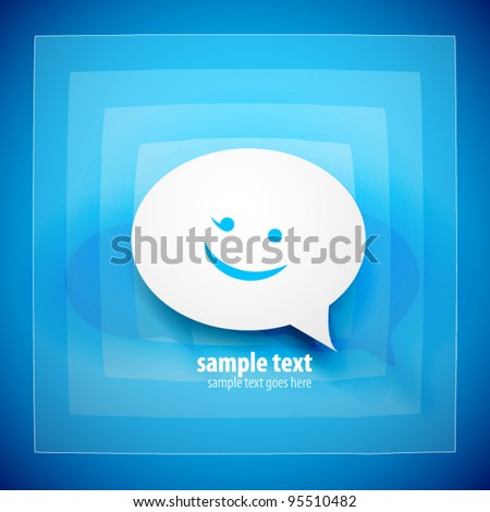 Paper speech bubble on blue background with happy emoticon - stock vector