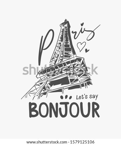 Paris bonjour slogan with Eiffel tower hand drawn illustration, bonjour is a French word meaning 'hello' Photo stock ©