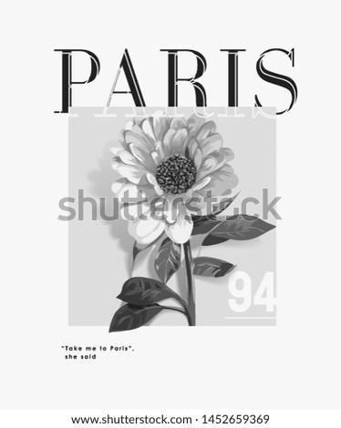 paris slogan with b w flower