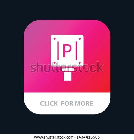 Parking, Board, Sign, Hotel Mobile App Icon Design