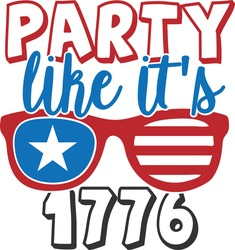 Party Like It's 1776 - 4th of July design