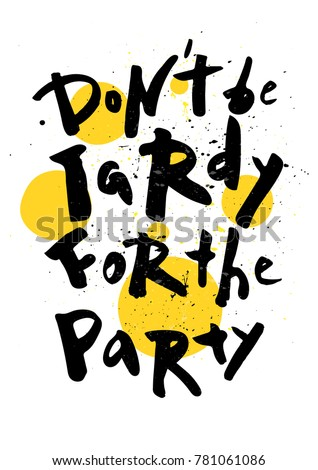 party poster don't be tardy