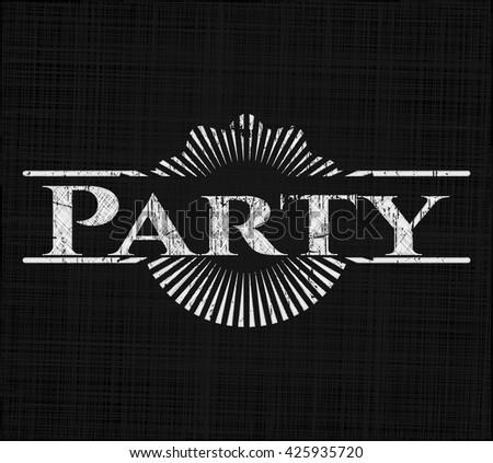 Party written on a blackboard