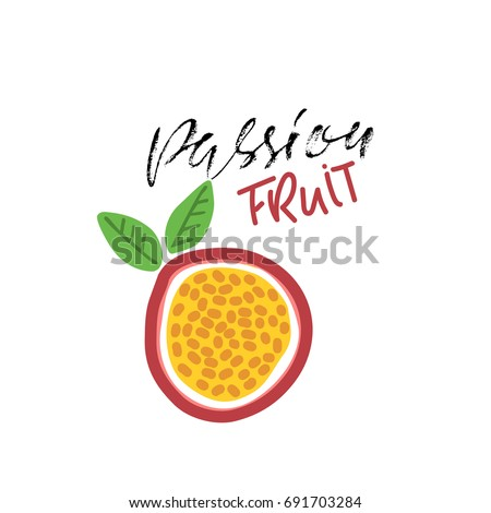 Passion fruit abstract illustration. Vegan food. Vector. Modern dry brush lettering.